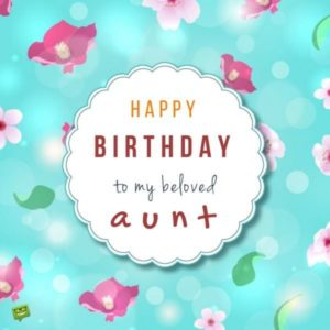 Latest 100 Happy Birthday Aunt Wishes and Messages 2018