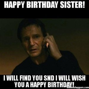 Latest 75 Ways Happy Birthday Sister Memes Quotes And Wishes 2018