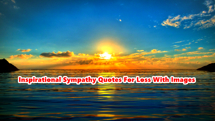 Sympathy Quotes Archives Happy Birthday Meme Wishes Quotes Unique Quotes About Sympathy