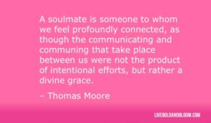 Top 60 Awesome Soulmate Quotes With Images Show A True Love